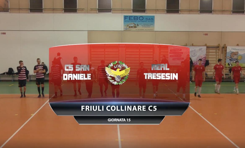 VIDEO: C5 San Daniele - Real Tresesin