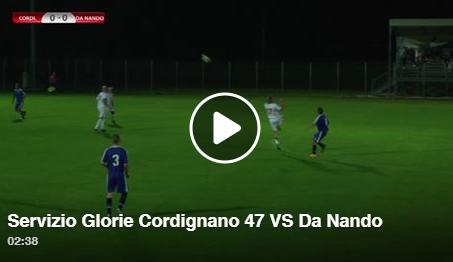 Video: Glorie Cordignano 47 - Da Nando