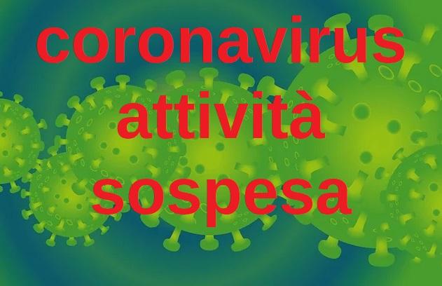 Coronavirus: attività sospesa fino al 3 aprile 2020
